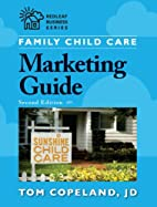 Family Child Care Marketing Guide, Second…