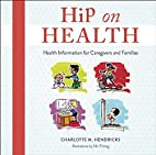 Hip on Health CD: Health Information for…