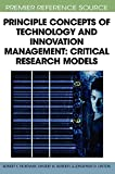 Robert S. Friedman: Principle Concepts of Technology and Innovation Management: Critical Research Models (Premier Reference Source)
