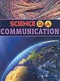 Parker, Janice: Communication (Science Q&a)