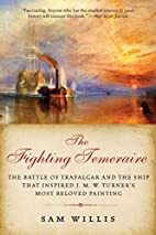 The Fighting Temeraire : The Battle of…