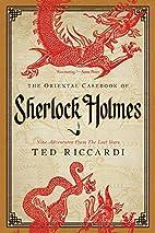 The Oriental Casebook of Sherlock Holmes by…