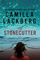 The Stone Cutter by Camilla Läckberg