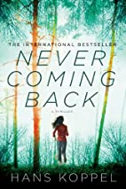 Never Coming Back: A Novel by Hans Koppel