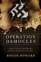 Operation Damocles: Israel's Secret War…