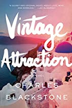 Vintage Attraction: A Novel by Charles…