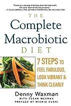 The Complete Macrobiotic Diet: 7 Steps to…