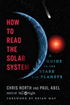 How to Read the Solar System: A Guide to the…
