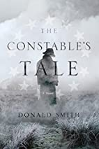 The Constable's Tale: A Novel of Colonial…