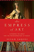 The Empress of Art: Catherine the Great and…