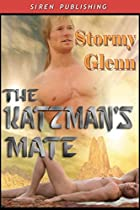 The Katzman's Mate by Stormy Glenn