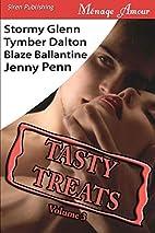 Tasty Treats, Volume 3 by Blaze Ballantine