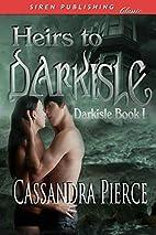 Heirs to Darkisle (Siren Publishing Classic)…