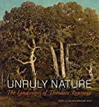 Unruly Nature: The Landscapes of Théodore…