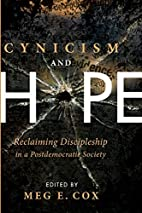 Cynicism and Hope: Reclaiming Discipleship…