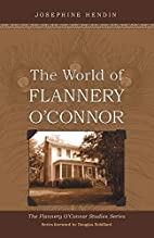 World of Flannery O'Connor by Josephine…