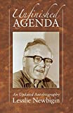 Newbigin, Lesslie: Unfinished Agenda: An Updated Autobiography