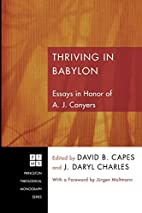 Thriving in Babylon: Essays in Honor of A.…