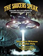The Saucers Speak: Calling All Occupants of…