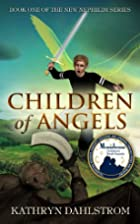Children of Angels: Book One of the New…