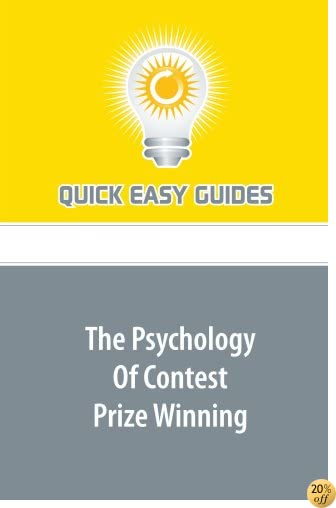 TThe Psychology Of Contest Prize Winning