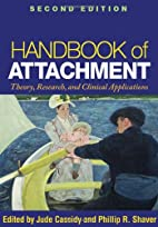 Handbook of Attachment: Theory, Research,…