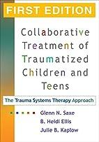 Collaborative Treatment of Traumatized…