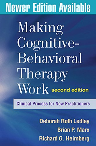 making-cognitive-behavioral-therapy-work-second-edition-clinical-process-for-new-practitioners