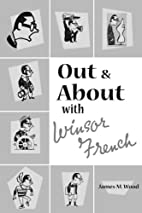 Out and About With Winsor French by James M.…