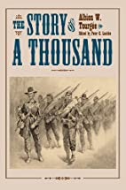 The Story of a Thousand (Civil War in the…