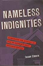 Nameless Indignities: Unraveling the Mystery…