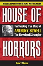House of Horrors: The Shocking True Story of…