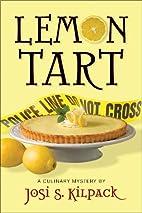 Lemon Tart by Josi S. Kilpack