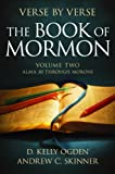 D. Kelly Ogden: Verse by Verse, The Book of Mormon, volume 2: Alma 30 Through Moroni