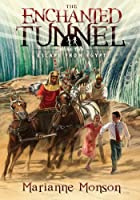 The Enchanted Tunnel, Book 2: Escape from…