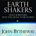 Earth Shakers: Seven Scriptures that Will…
