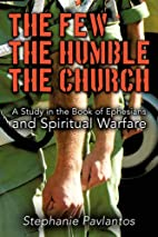 The Few, the Humble, the Church by Stephanie…