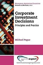 Corporate Investment Decisions: Principles…
