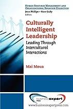 Culturally Intelligent Leadership: Essential…
