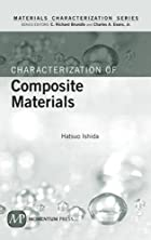 Characterization of Composite Materials…