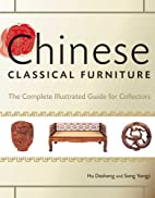 Chinese Classical Furniture: The Essential…