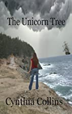 The Unicorn Tree by Cynthia Collins
