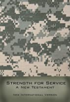 Strength For Service A New Testament-NIV by…
