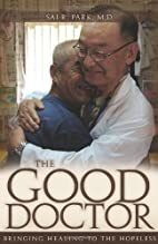 The Good Doctor: Bringing Healing to the…