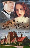 All a Lady Wants by Connie Crow