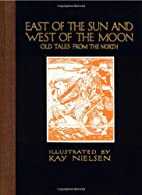 East of the Sun and West of the Moon: Old…