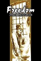Freedom by Mack Reynolds