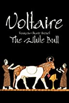 The White Bull by Voltaire