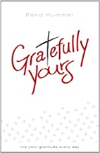Gratefully Yours by Rand Hummel