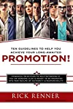 Rick Renner: Promotion: Ten Guidelines to Help You Achieve Your Long-awaited Promotion